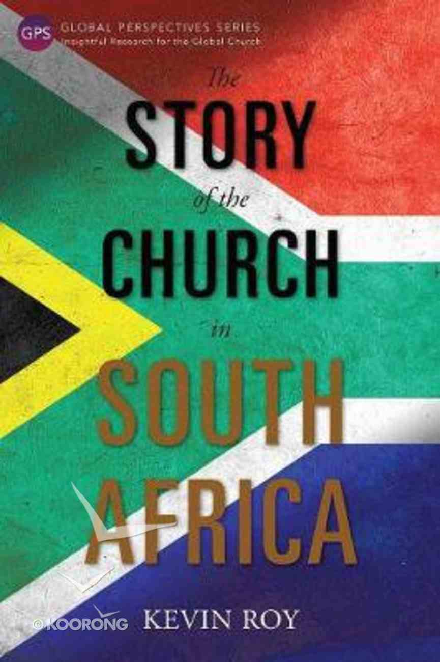 The Story of the Church in South Africa (Global Perspectives Series) Paperback