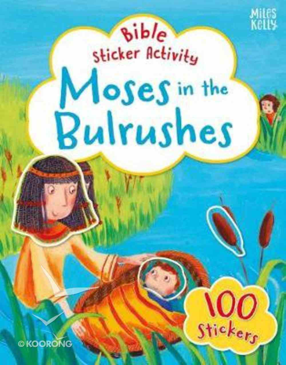 Bible Sticker Activity: Moses in the Bulrushes Paperback