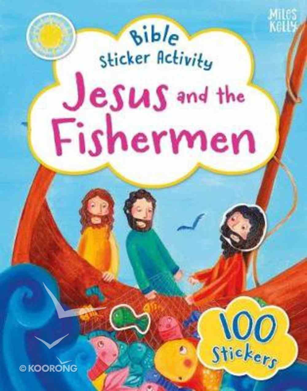 Bible Sticker Activity: Jesus and the Fishermen Paperback