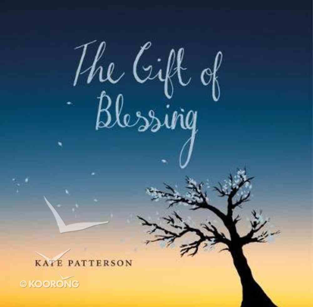 The Gift of Blessing Hardback