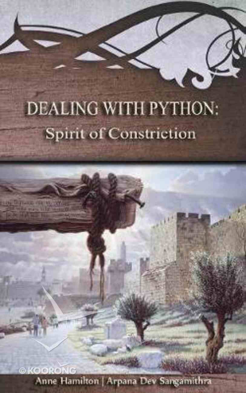 Dealing With Python - Spirit of Constriction (#01 in Strategies For The Threshold Series) Paperback