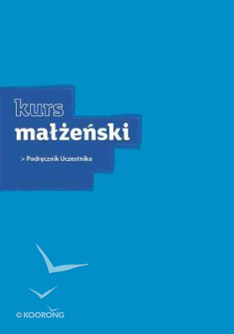Polish: Marriage Course (Guest Manual) (Alpha Course Polish Series) Paperback