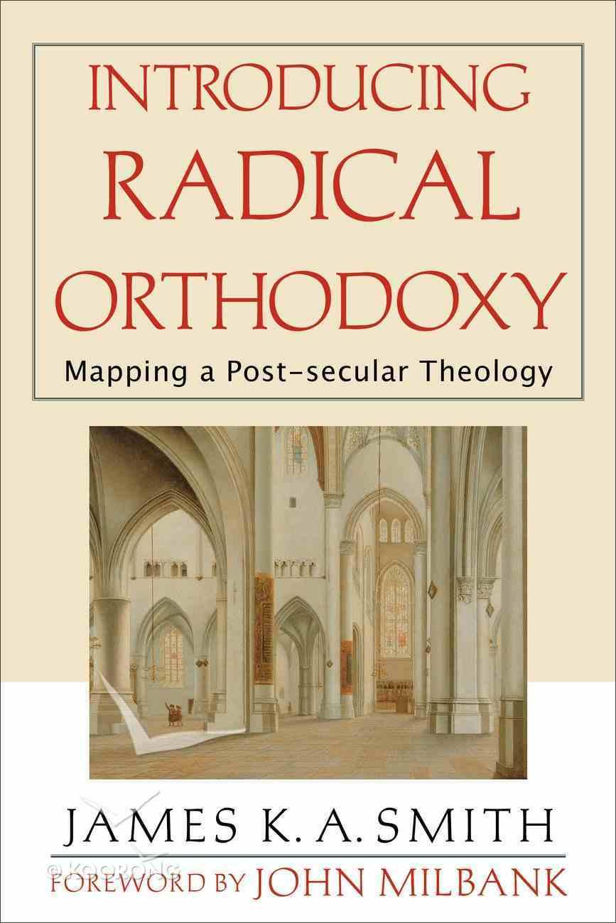 Introducing Radical Orthodoxy Paperback