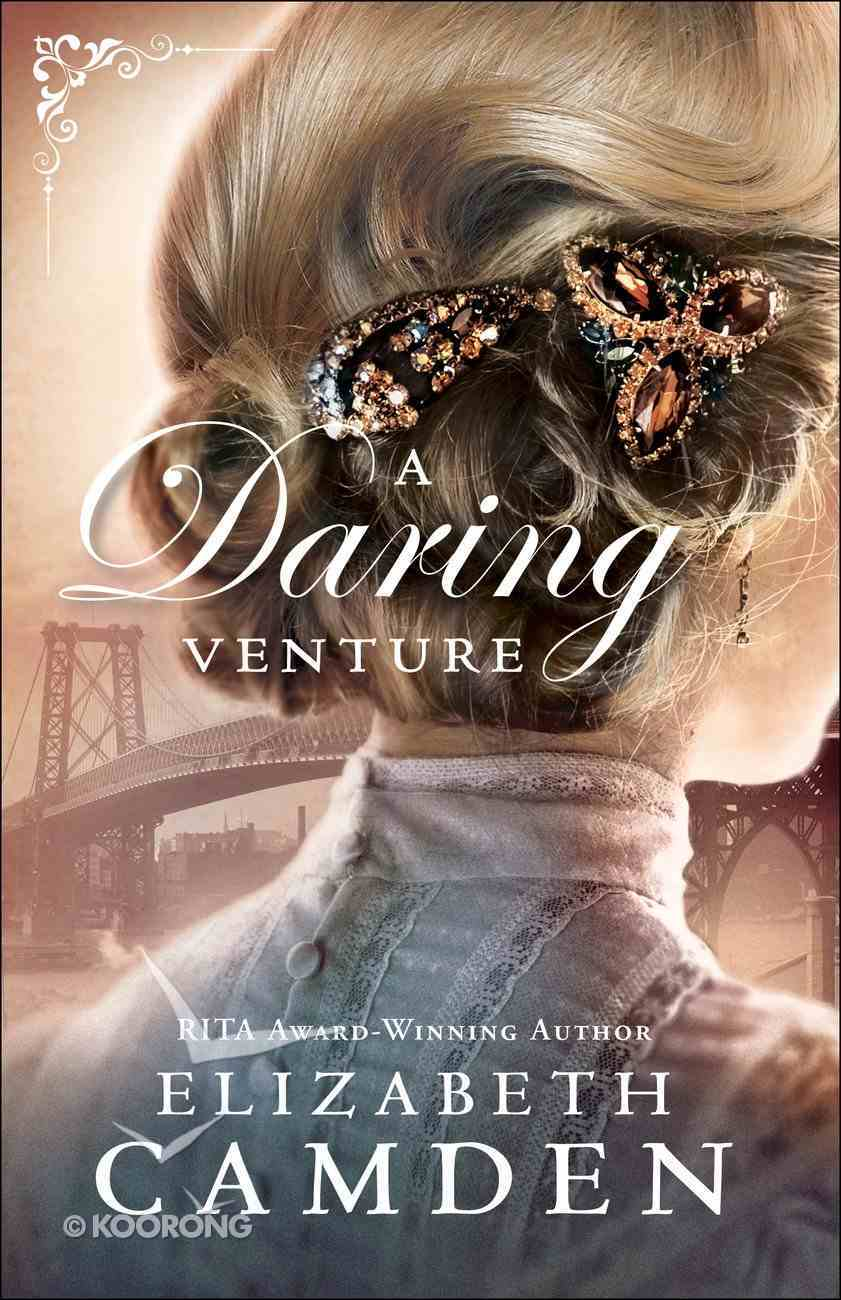 A Daring Venture (#02 in An Empire State Novel Series) Paperback