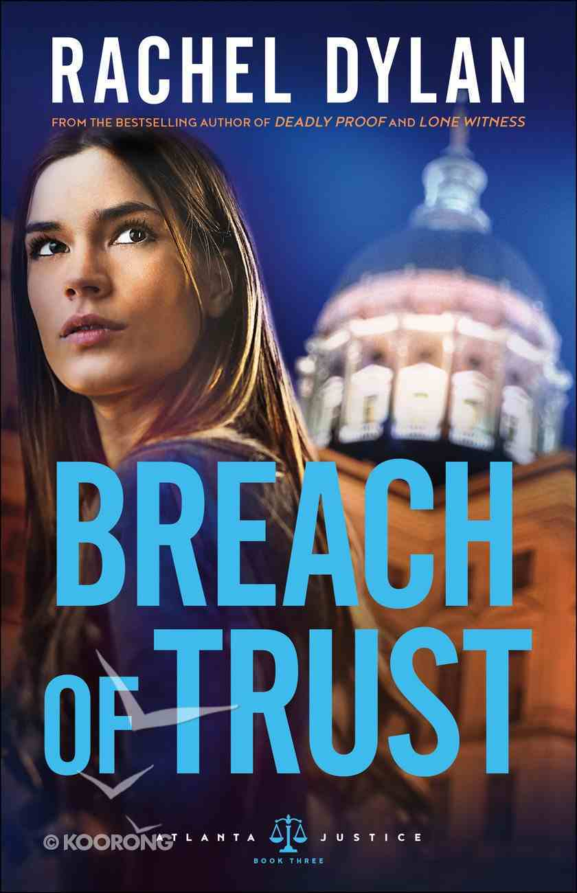 Breach of Trust (#03 in Atlanta Justice Series) Paperback