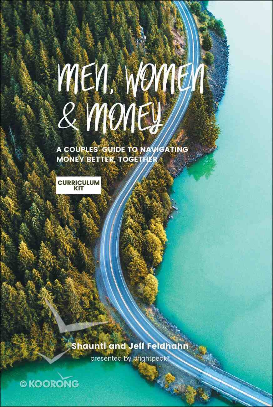 Men, Women & Money: A Couples' Guide to Navigating Money Better, Together (Curriculum Kit) Pack