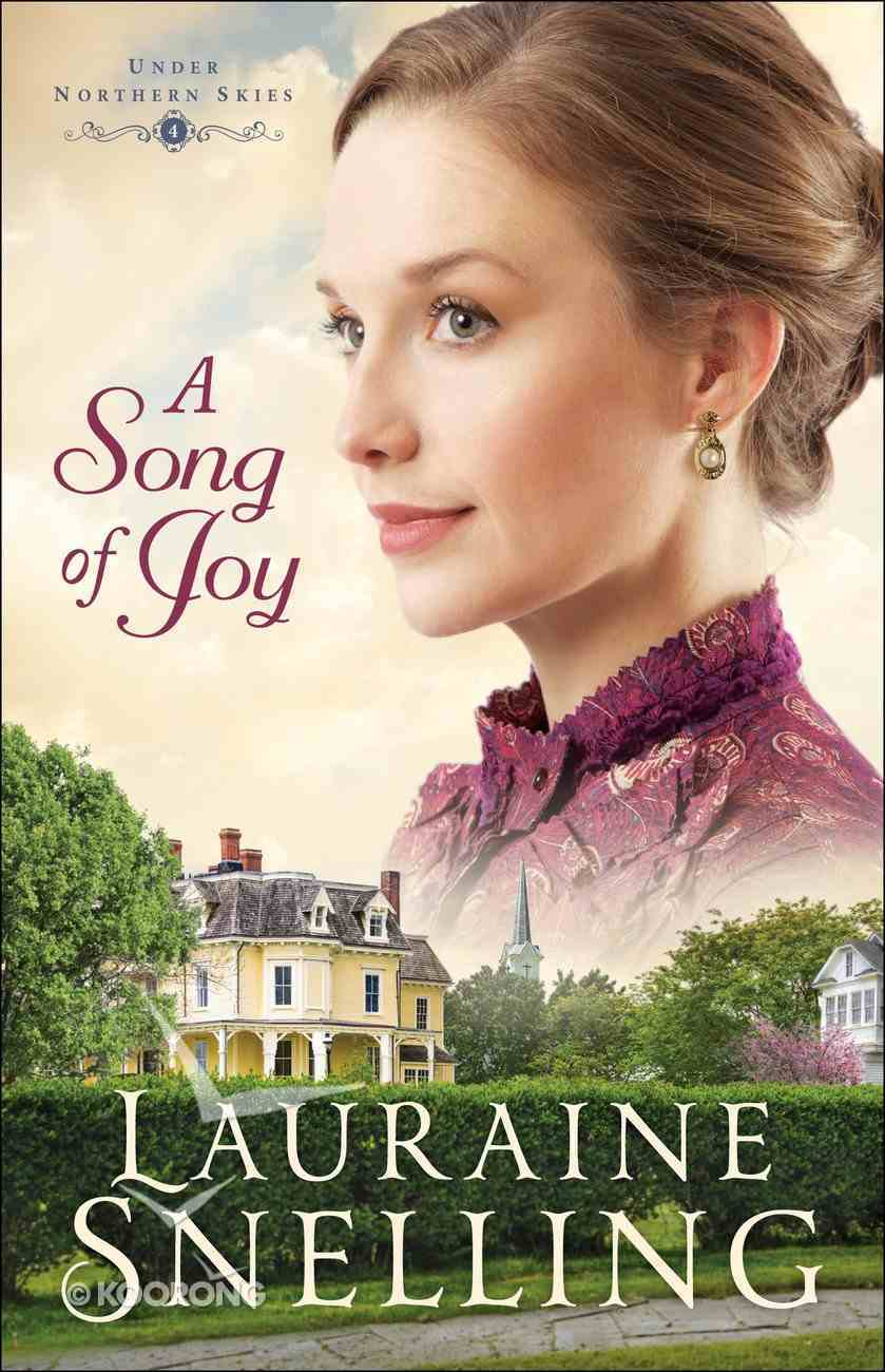 A Song of Joy (Large Print) (#04 in Under Northern Skies Series) Paperback