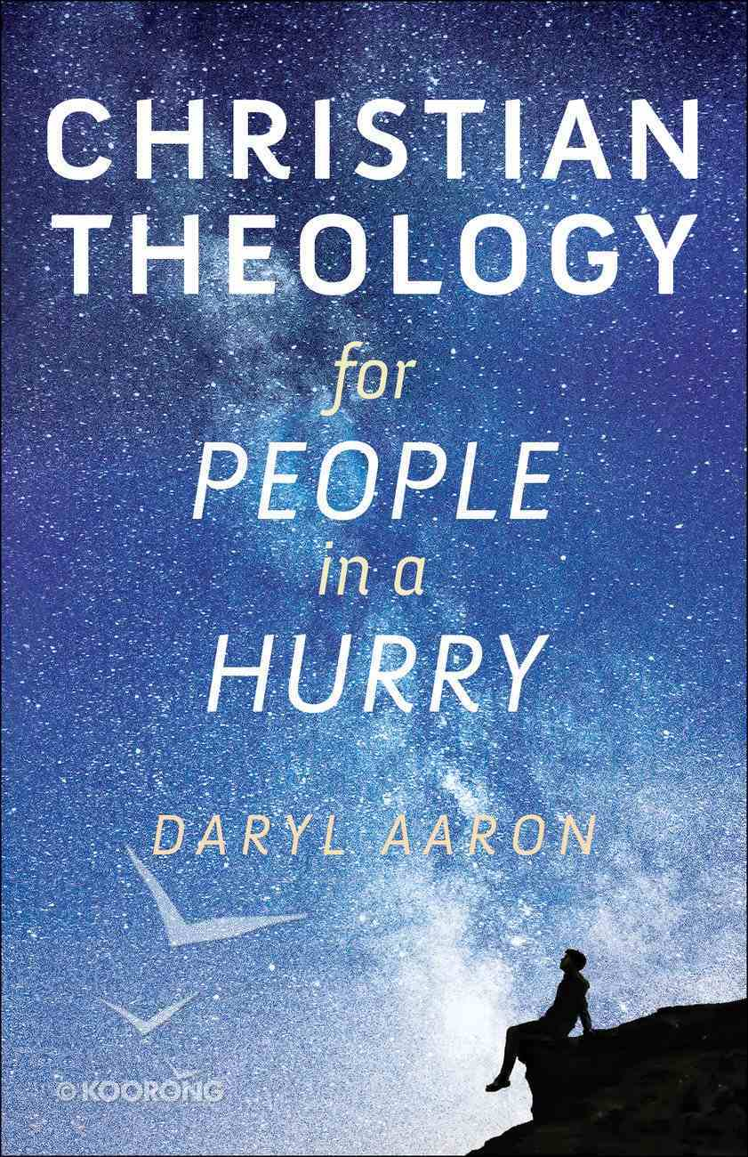 Christian Theology For People in a Hurry Paperback