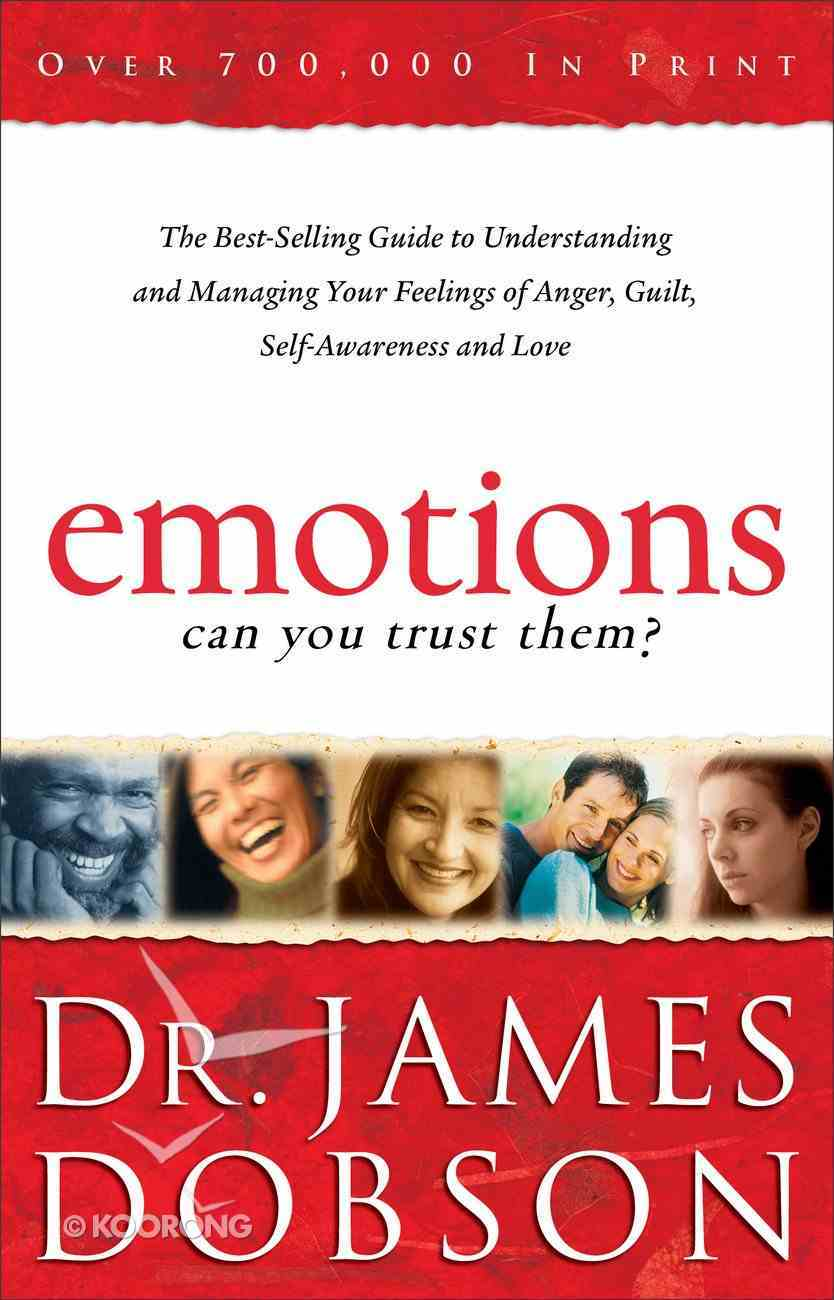 Emotions: Can You Trust Them? Paperback