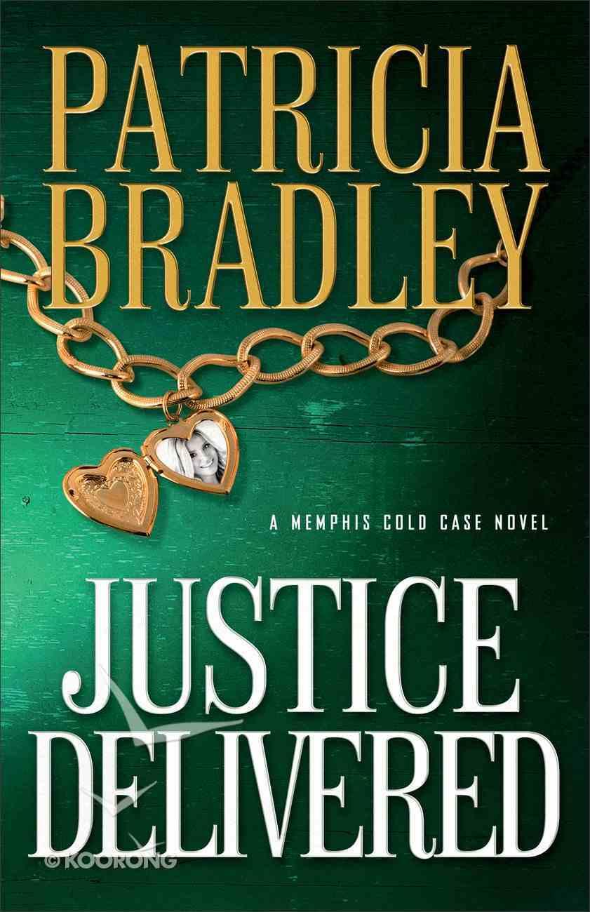 Justice Delivered (#04 in A Memphis Cold Case Novel Series) Paperback