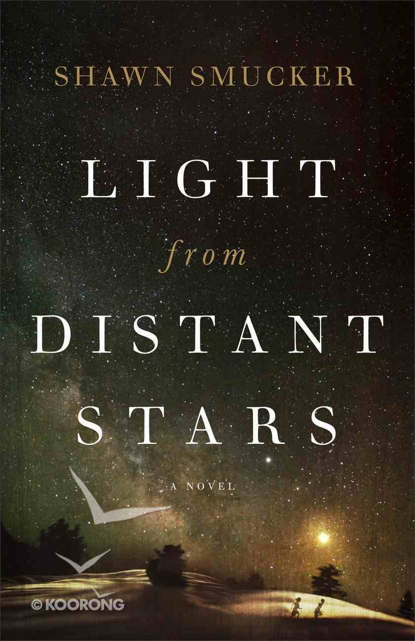 Light From Distant Stars Paperback