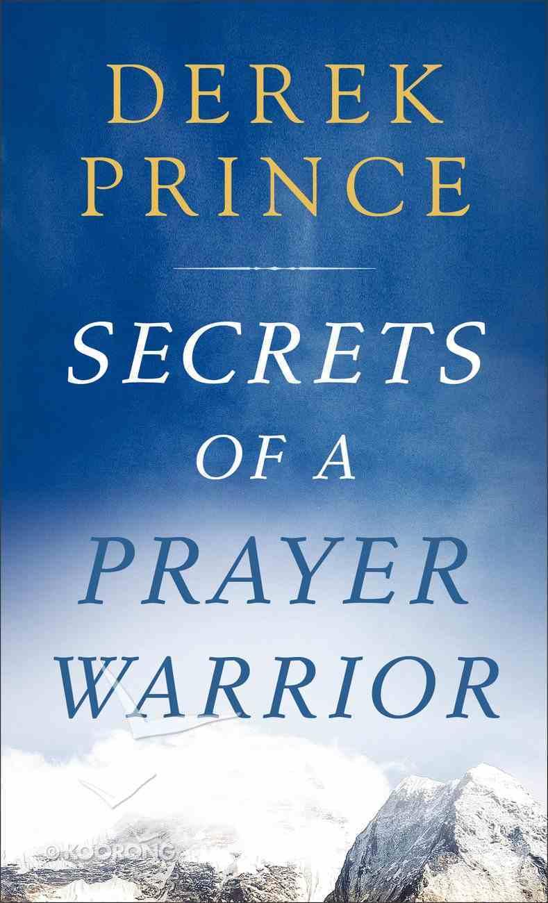 Secrets of a Prayer Warrior Mass Market