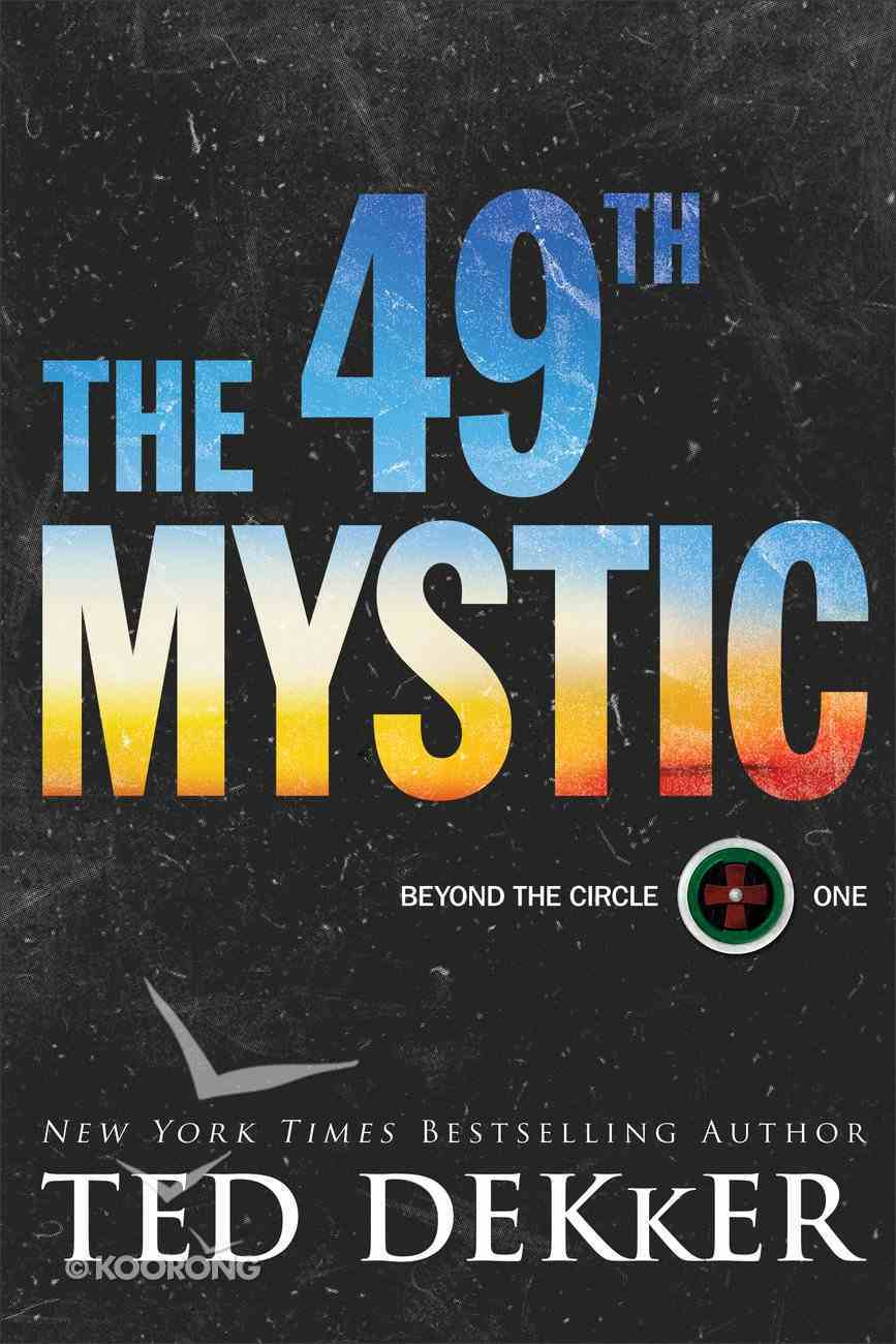 The 49Th Mystic (#01 in Beyond The Circle Series) Hardback