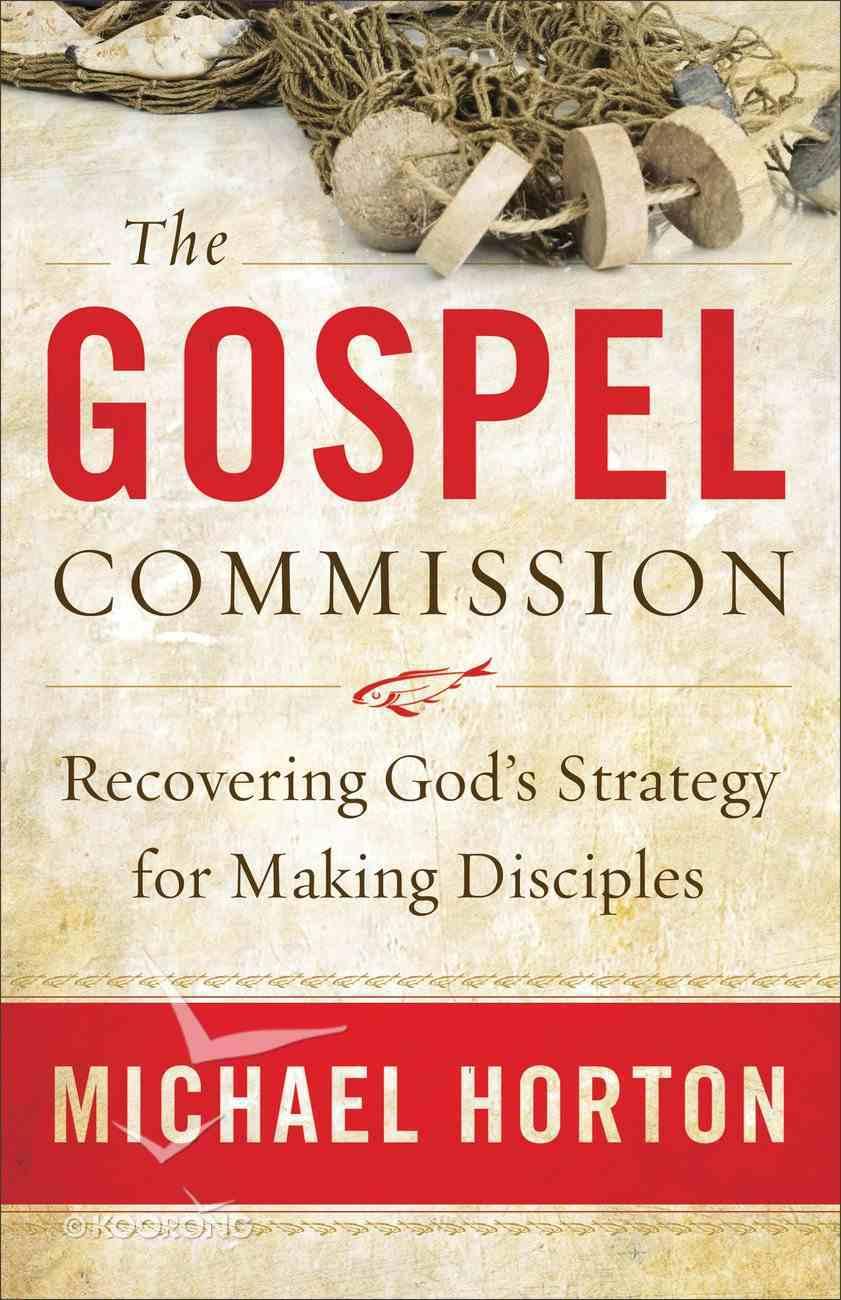 The Gospel Commission Paperback