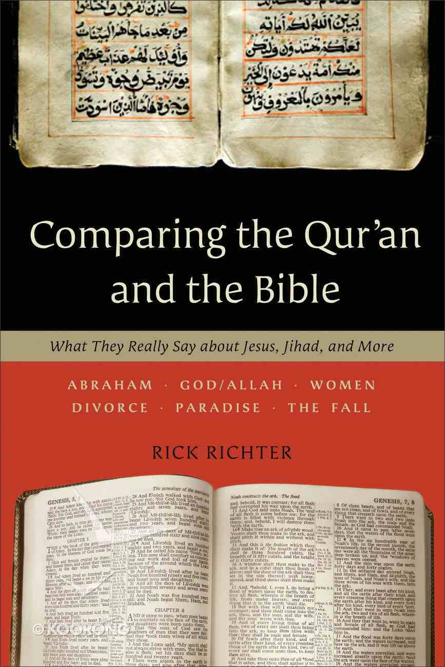 Comparing the Qur'an and the Bible Paperback