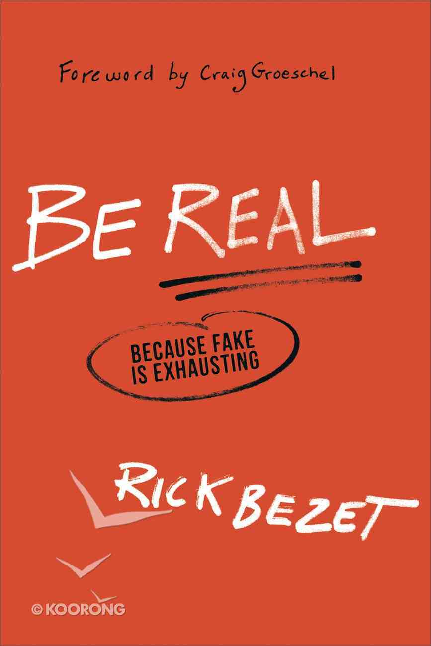 Be Real Paperback