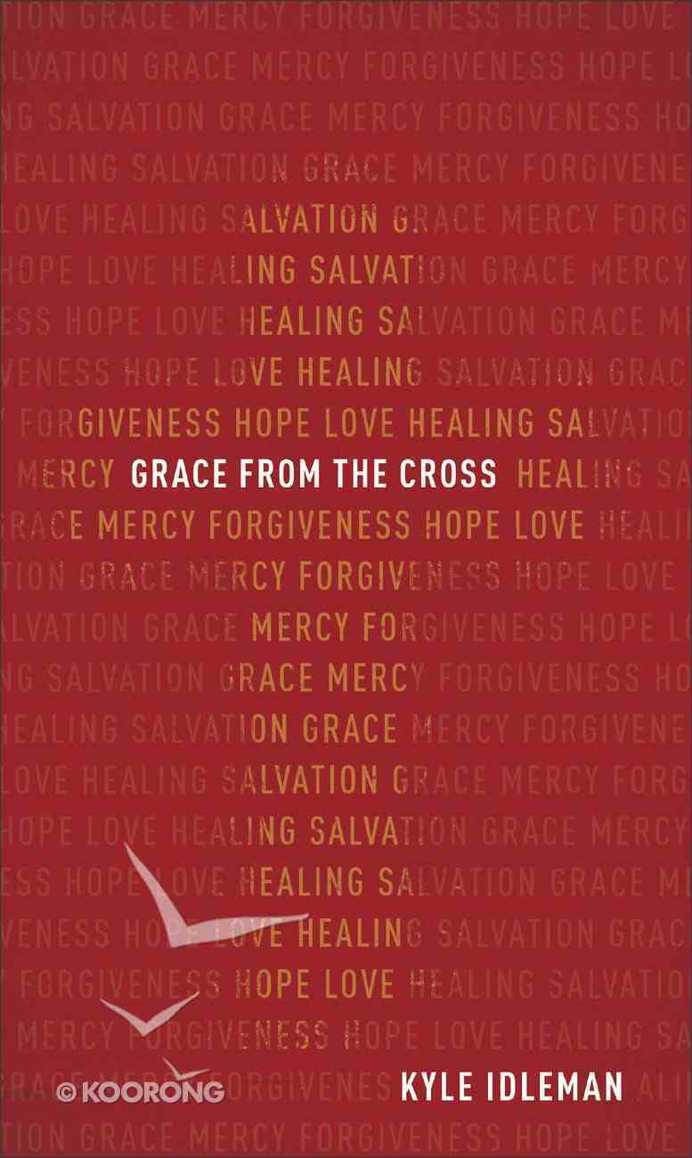 Grace From the Cross Mass Market