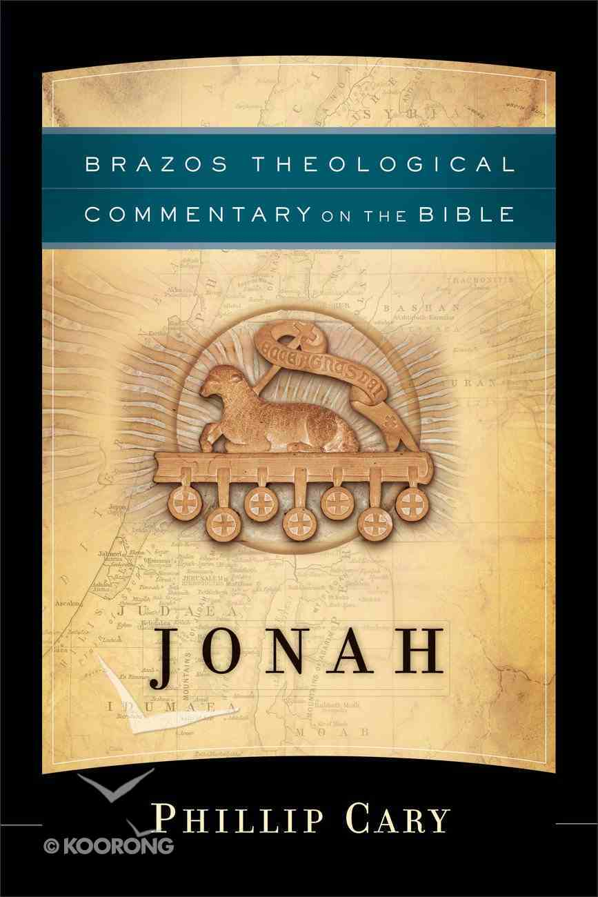 Jonah (Brazos Theological Commentary On The Bible Series) Hardback