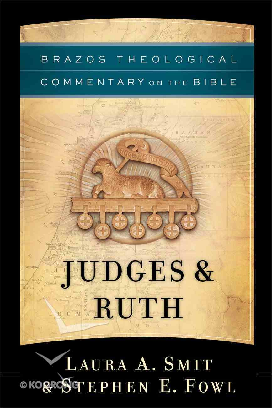 Judges & Ruth (Brazos Theological Commentary On The Bible Series) Hardback
