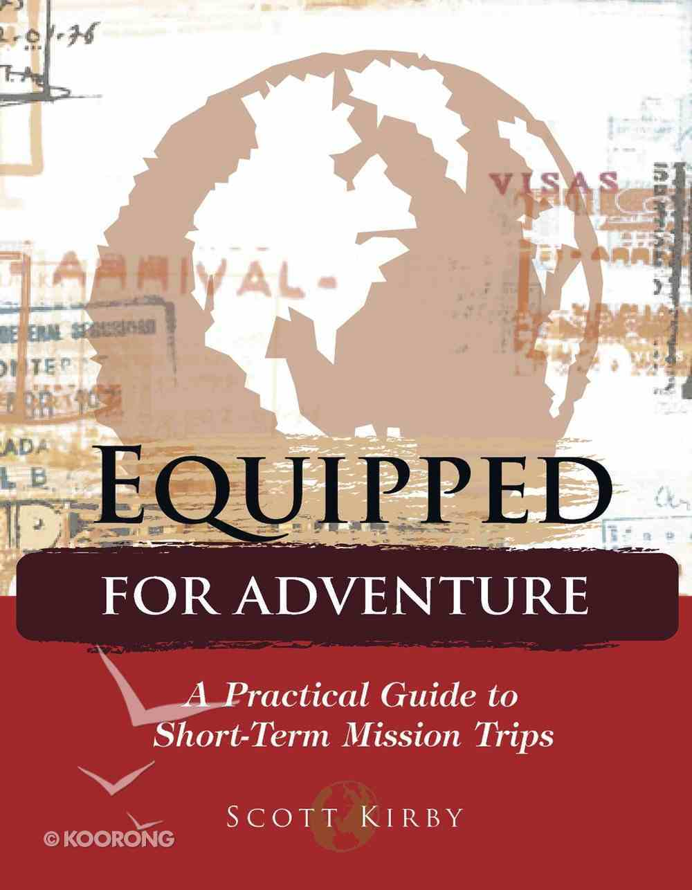Equipped For Adventure Paperback