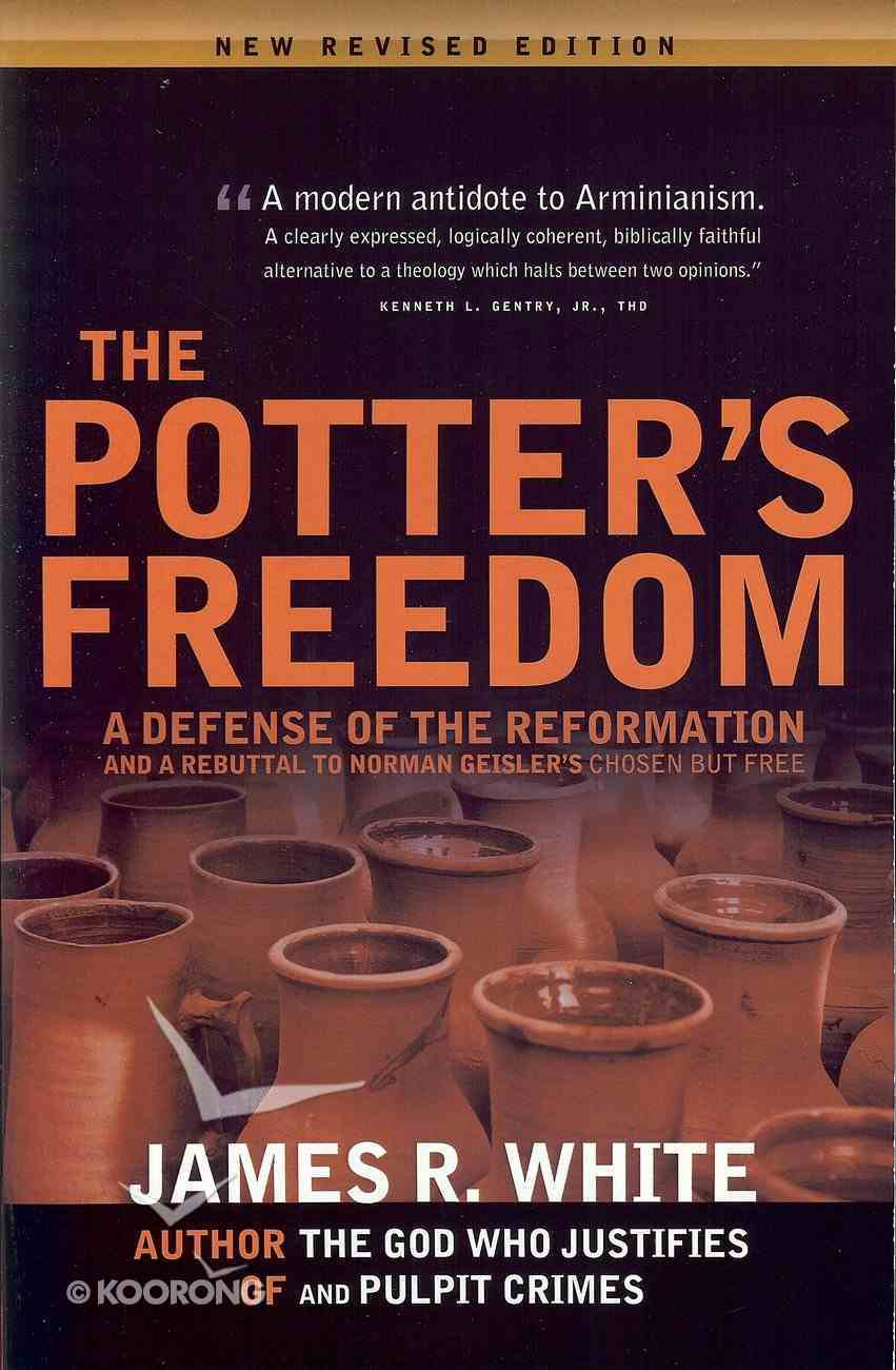 The Potter's Freedom Paperback