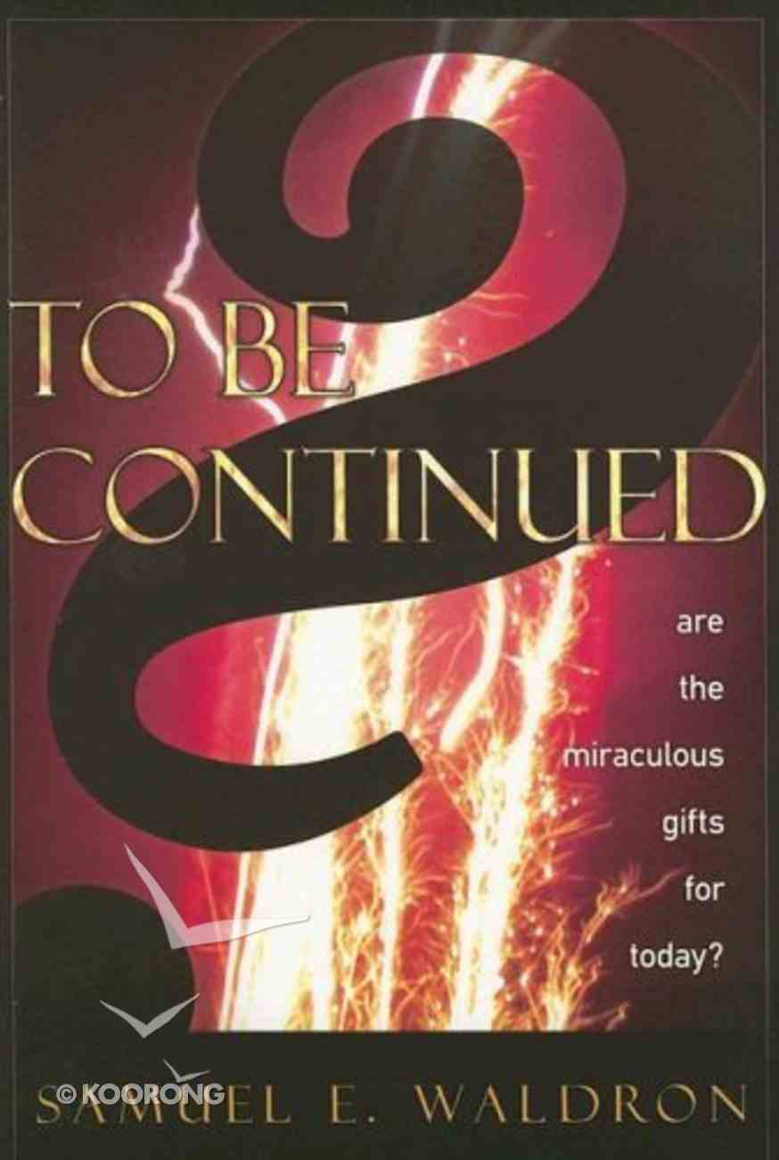 To Be Continued? Paperback
