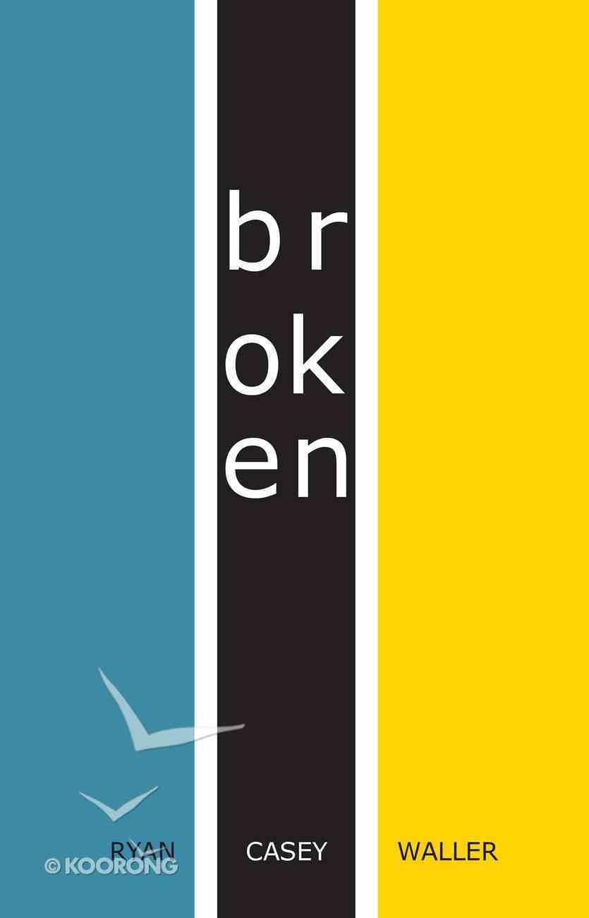 Broken Paperback