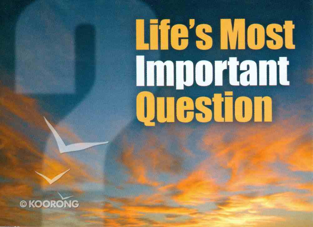 Life's Most Important Question 25 Pack (Kjv) Booklet