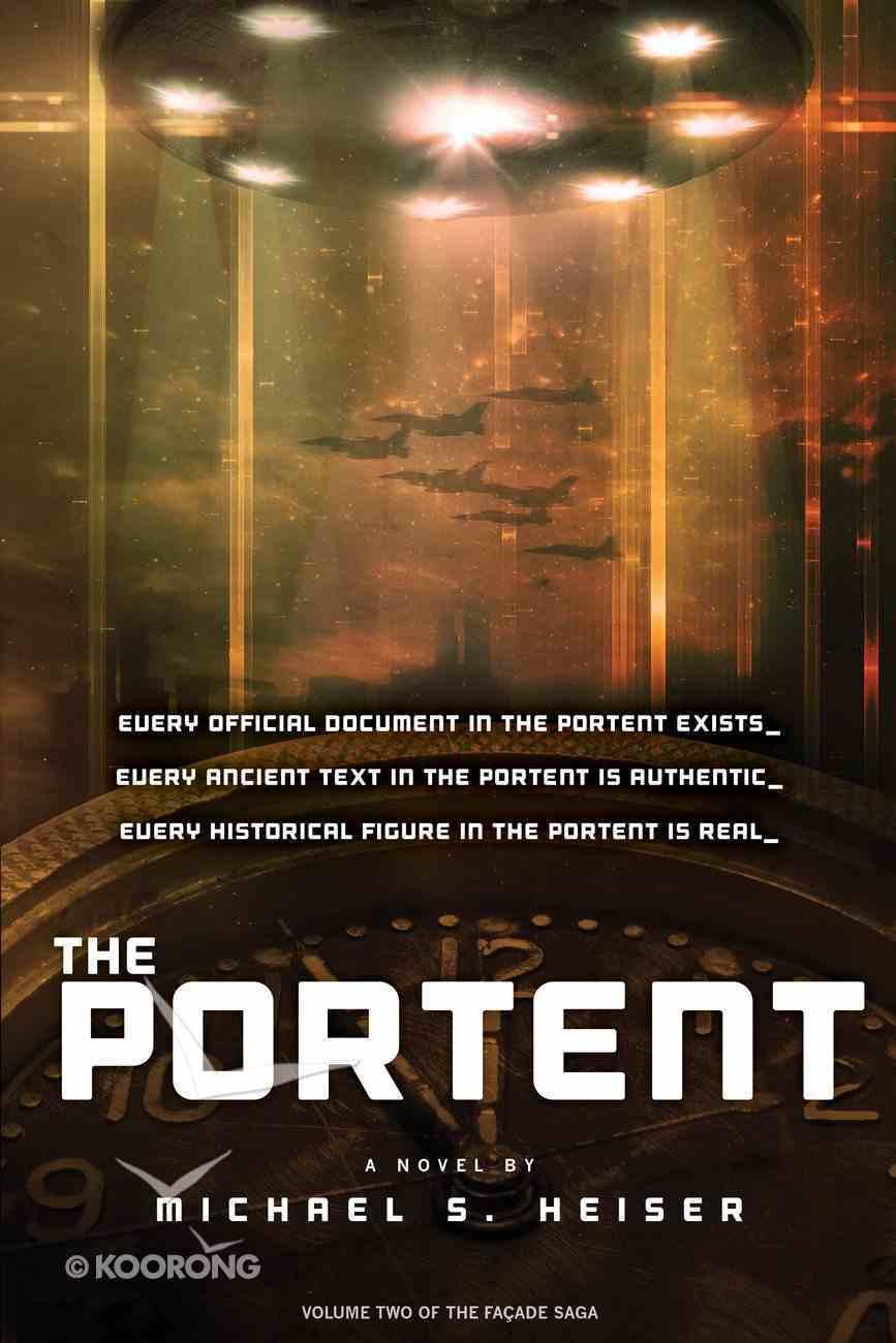 The Portent (#2 in The Facade Saga Series) Paperback