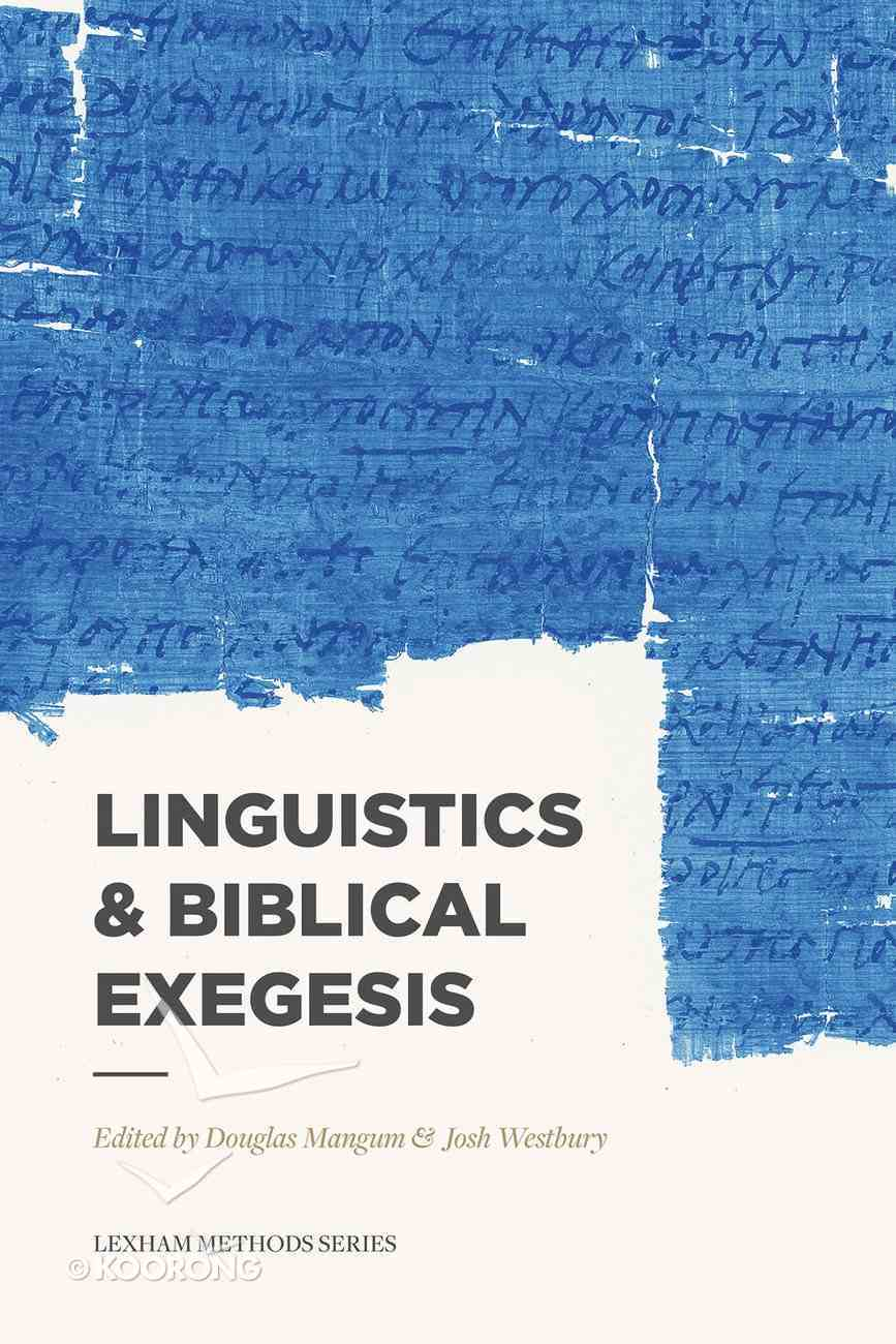 Linguistics & Biblical Exegesis (Lexham Methods Series) Paperback
