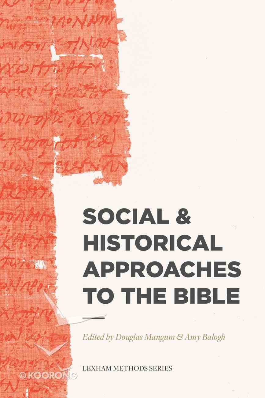 Social & Historical Approaches to the Bible (Lexham Methods Series) Paperback