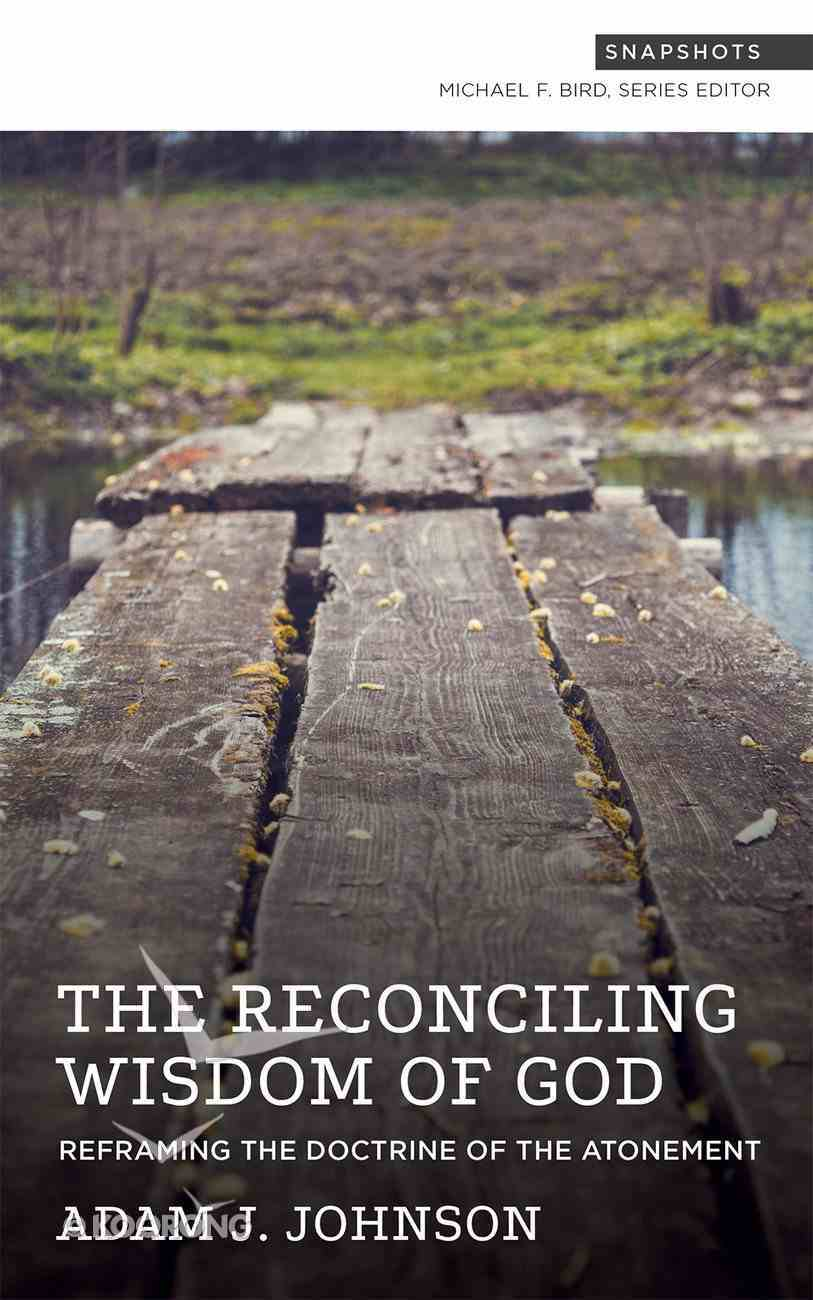 The Reconciling Wisdom of God Paperback