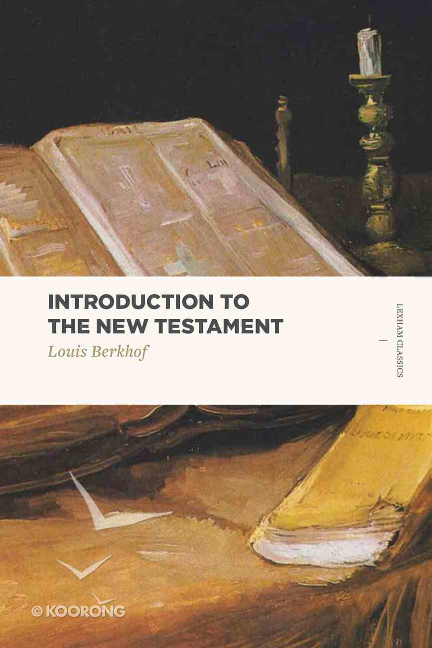 Introduction to the New Testament (Lexham Classics Series) Paperback