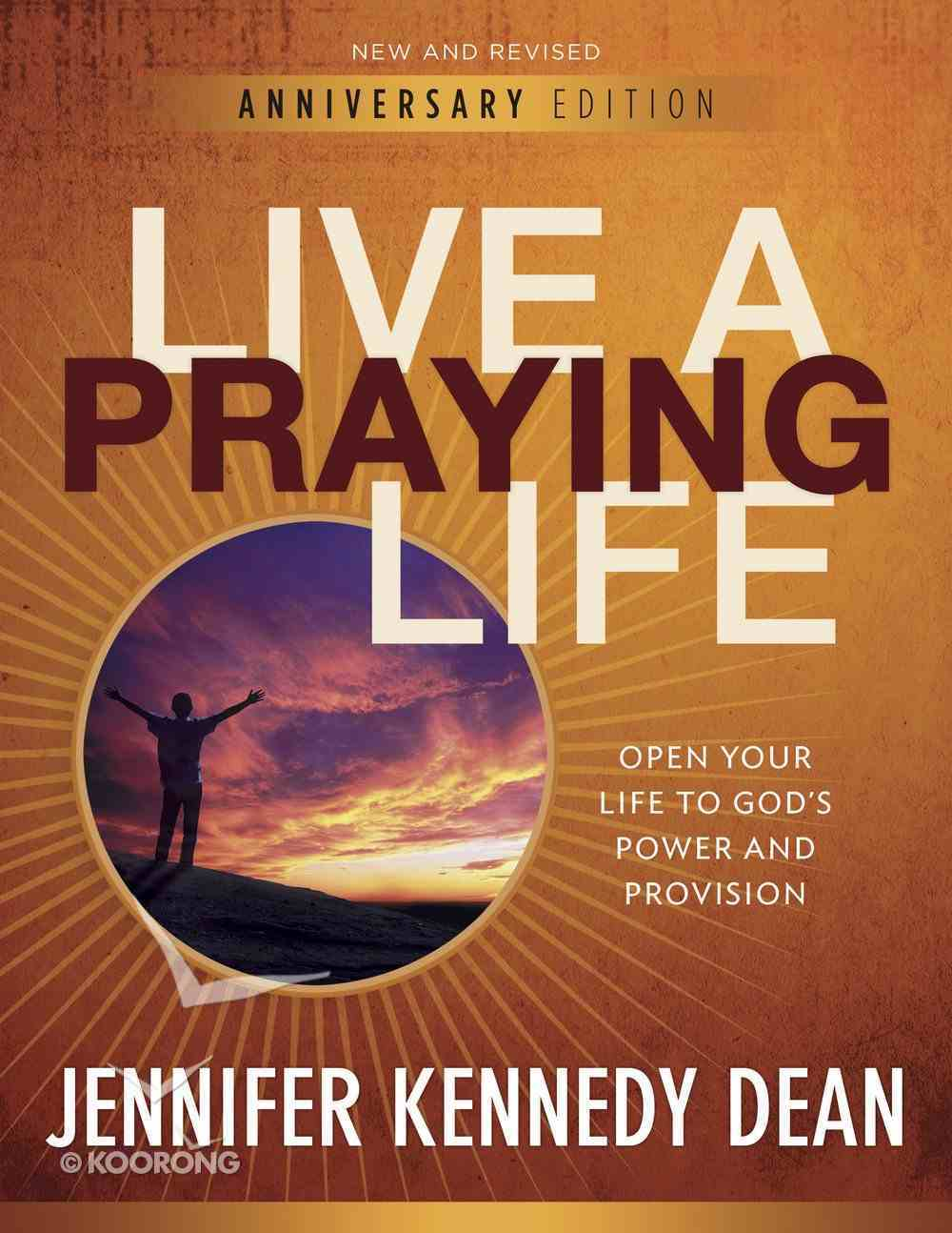 Live a Praying Life Workbook (10th Anniversary Edition) Paperback