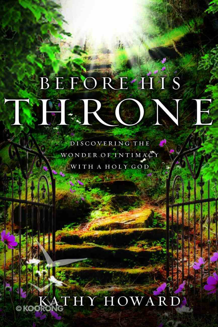 Before His Throne (9 Week Bible Study) Paperback