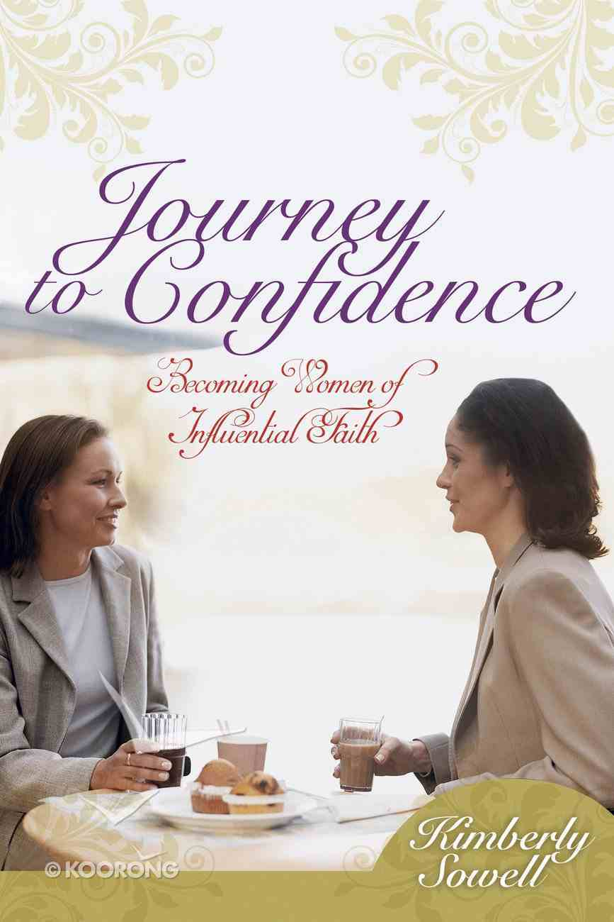 Journey to Confidence Paperback