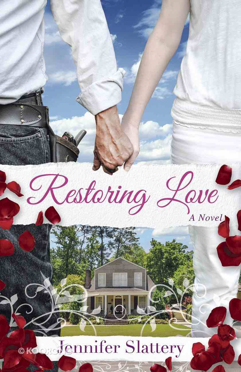 Restoring Love: A Contemporary Novel Paperback