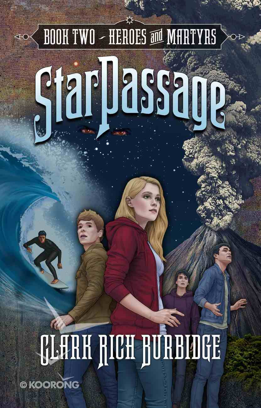 Heroes and Martyrs (#02 in Starpassage Series) Hardback