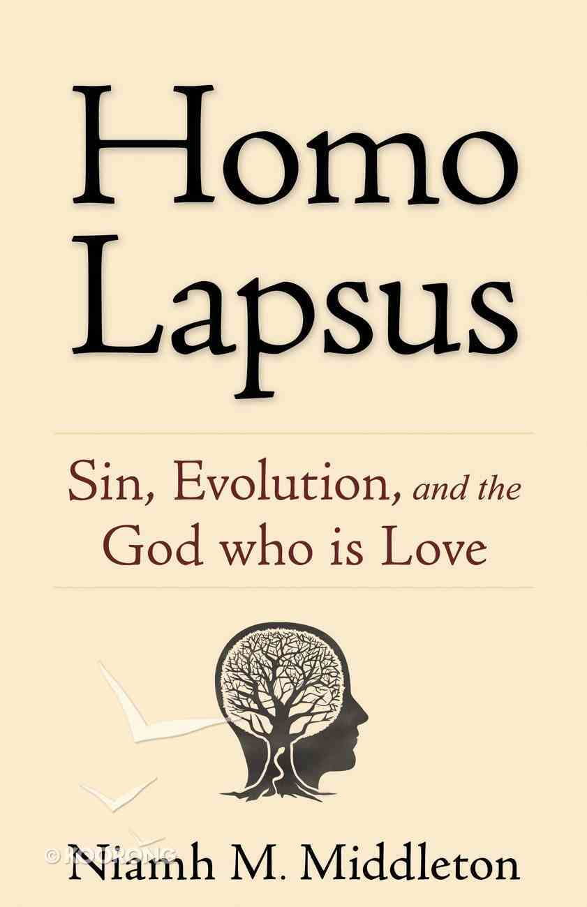 Homo Lapsus: Sin, Evolution, and the God Who is Love Paperback
