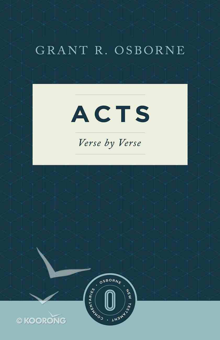 Acts Verse By Verse (Osborne New Testament Commentaries Series) Paperback