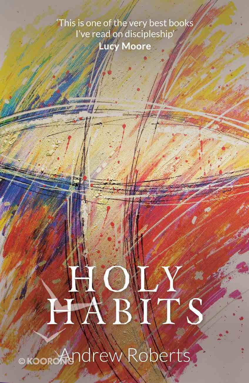 Holy Habits Paperback