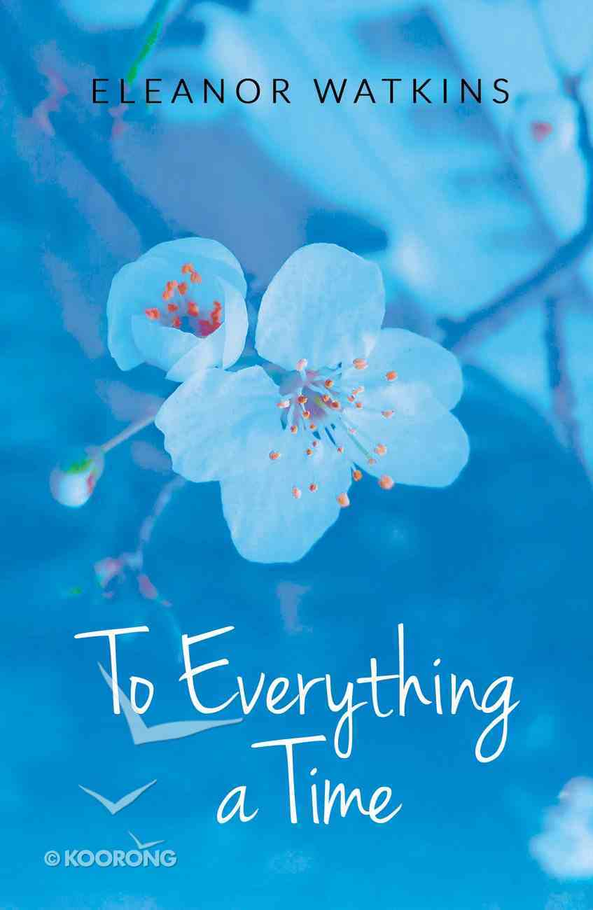 To Everything a Time Paperback