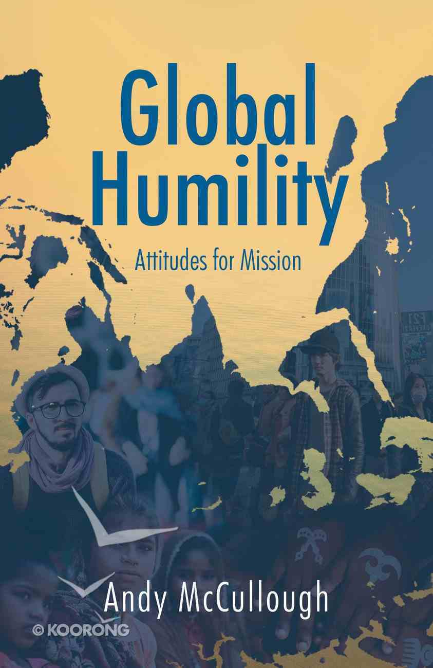 Global Humility: Attitudes to Mission Paperback