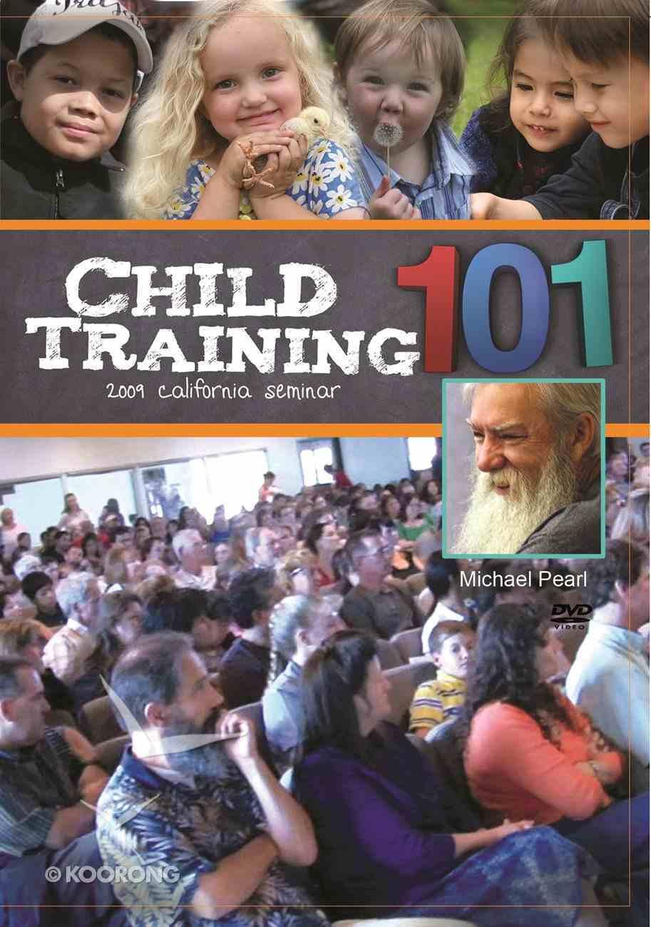 Child Training 101 DVD