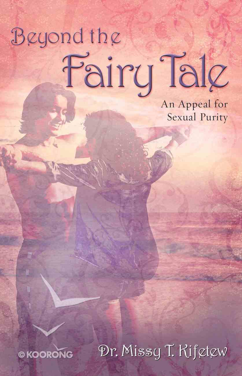 Beyond the Fairy Tale Paperback