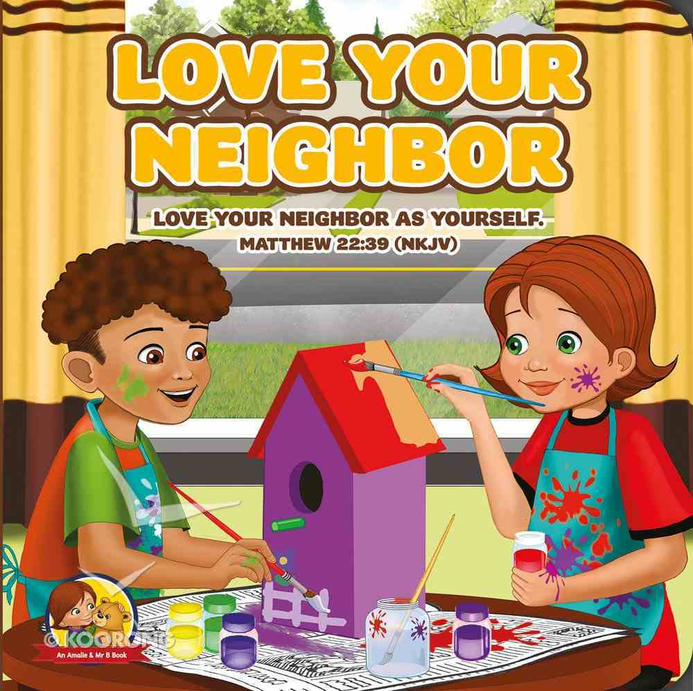 Love Your Neighbour Board Book