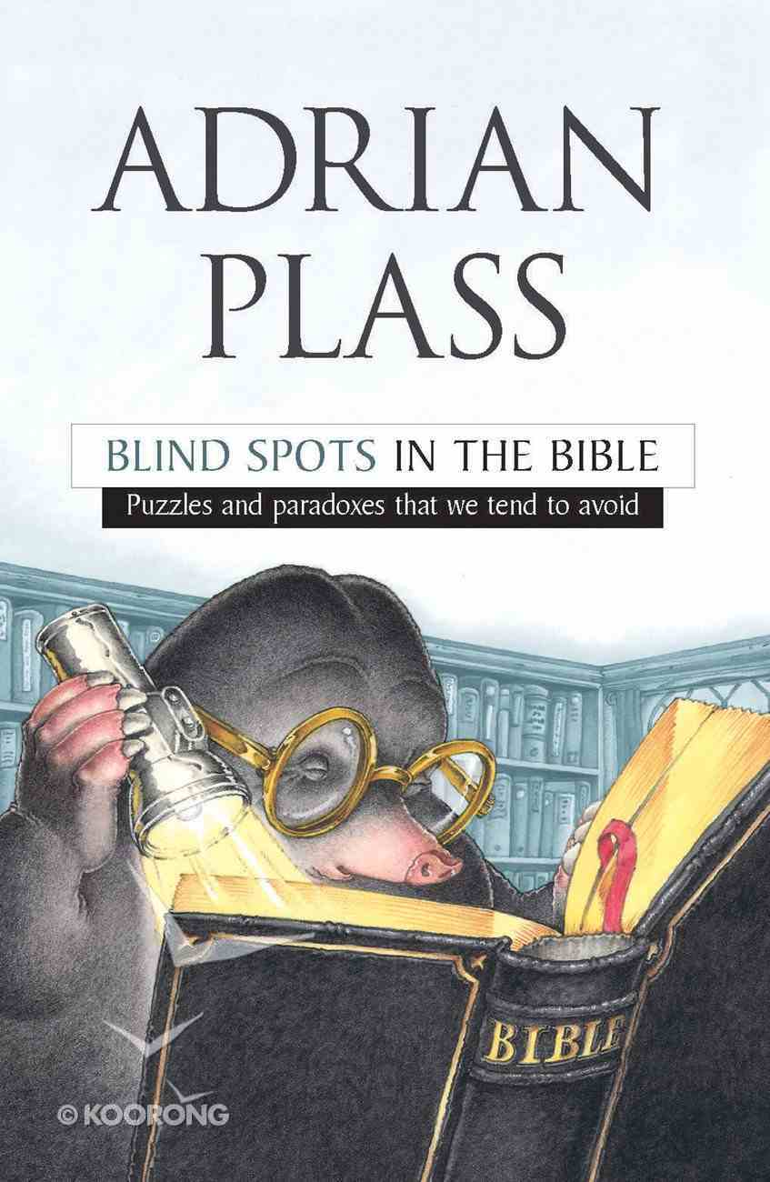 Blind Spots in the Bible Paperback