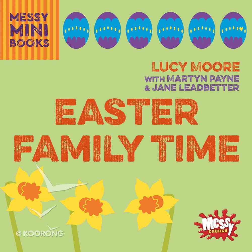 Easter Family Time (Messy Church Series) Paperback
