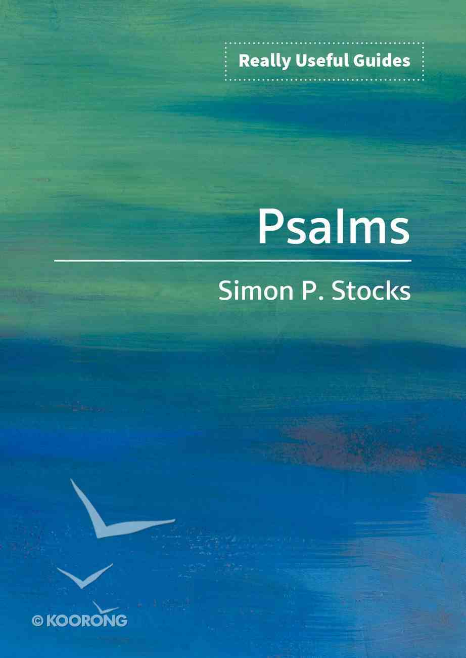 Psalms (Really Useful Guides Series) Paperback