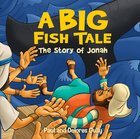 Big Fish Tale, A: The Story Of Jonah image